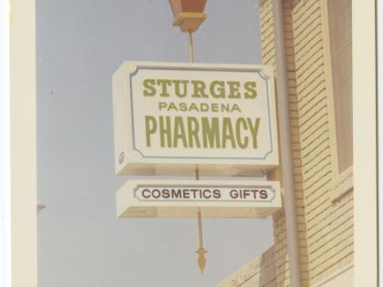 Sturges Pasadena Pharmacy, ca. 1962-1972, Photographs of Business Signs in California Collection, PC 005, California Historical Society.